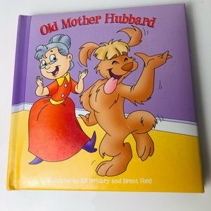 Old Mother Hubbard illustrated by Ed Irrizary and Brent Ford